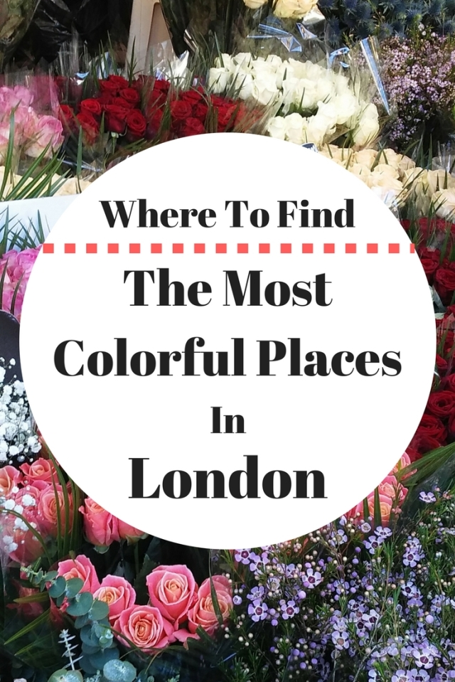 Where To Find the most colorful places in London
