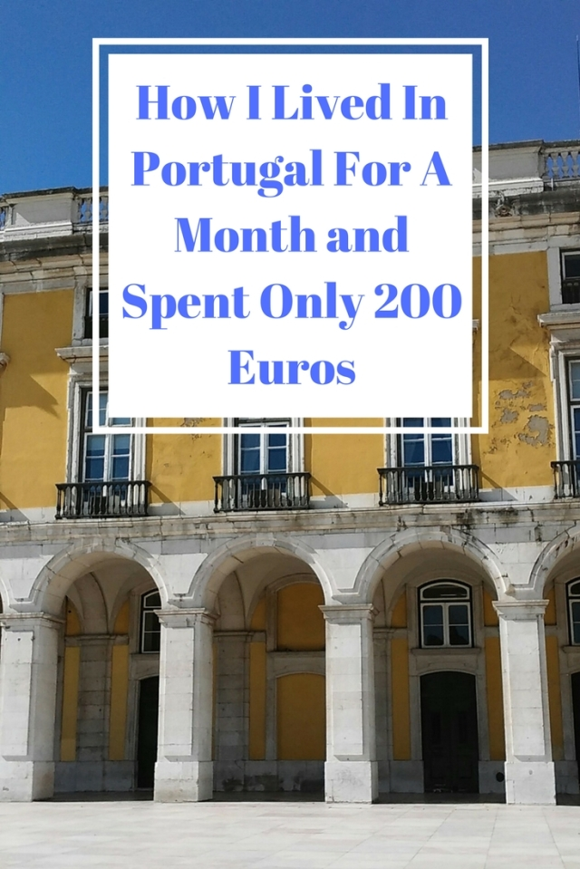 How I Lived In Portugal For A Month