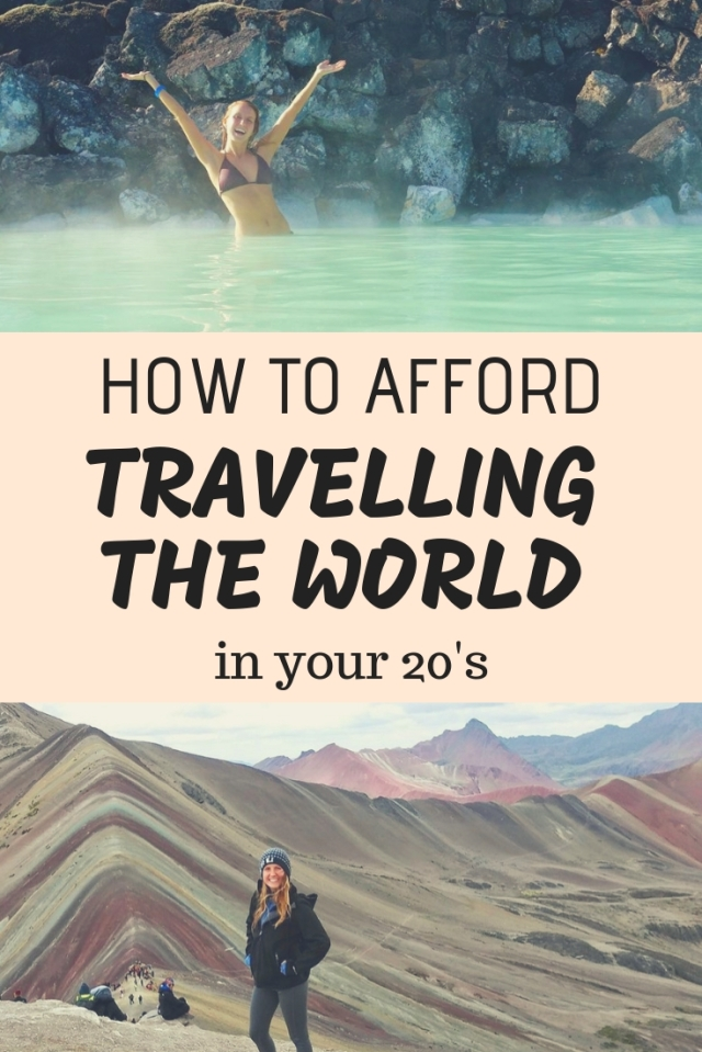 How To Afford Traveling the world in your 20s, budget travel tips, wanderlust,