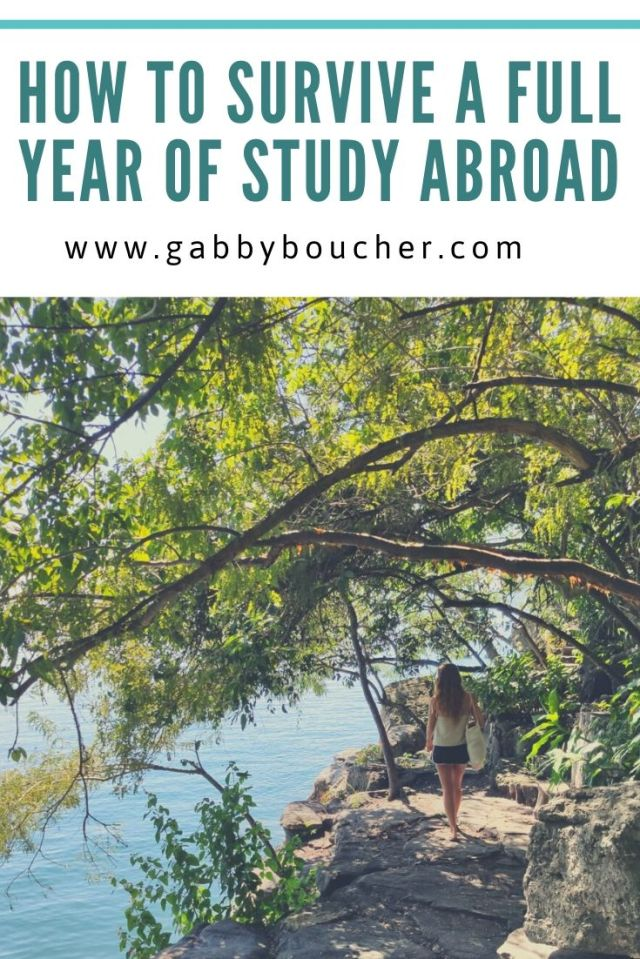 HOW TO SURVIVE A FULL YEAR OF STUDY ABROAD