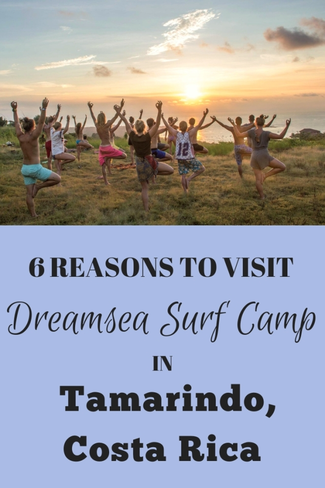 6 REASONS TO VISIT DREAMSEA SURF CAMP IN TAMARINDO, Costa Rica TRAVEL