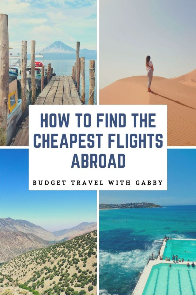 HOW TO FIND THE CHEAPEST FLIGHTS ABROAD