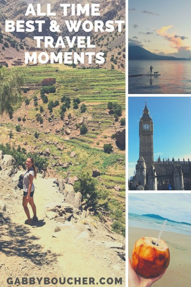 ALL TIME BEST & WORST TRAVEL MOMENTS